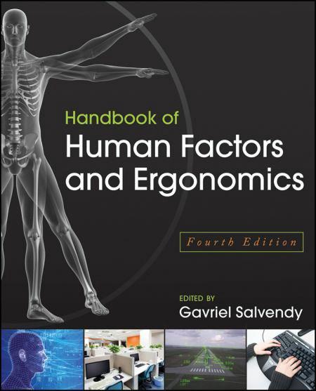 Handbook of Human Factors and Ergonomics, 4th Ed