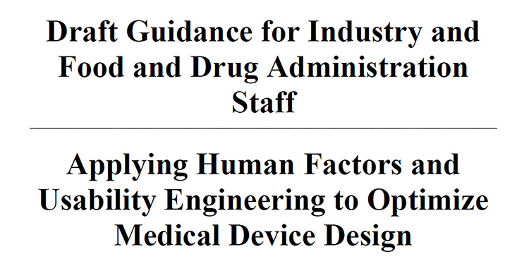 Applying Human Factors and Usability Engineering to Optimize Medical Device Design